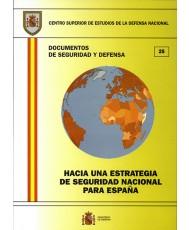 HACIA UNA ESTRATEGIA DE SEGURIDAD NACIONAL PARA ESPAÑA