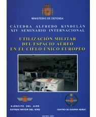 UTILIZACIÓN MILITAR DEL ESPACIO AÉREO EN EL CIELO ÚNICO EUROPEO