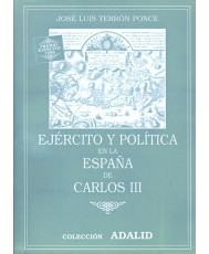 EJÉRCITO Y POLÍTICA EN LA ESPAÑA DE CARLOS III