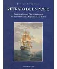 RETRATO DE UN NAVÍO: NUESTRA SEÑORA DEL PILAR DE ZARAGOZA (1733-1750)