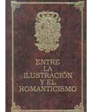 HISTORIA DE LA INFANTERÍA ESPAÑOLA. ENTRE LA ILUSTRACIÓN Y EL ROMANTICISMO