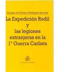 EXPEDICIÓN RODIL Y LAS LEGIONES EXTRANJERAS EN LA 1ª GUERRA CARLISTA, LA