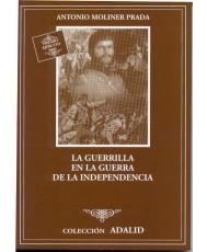 GUERRILLA EN LA GUERRA DE LA INDEPENDENCIA, LA
