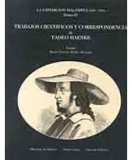 EXPEDICIÓN MALASPINA (1789-1794), LA: TRABAJOS CIENTÍFICOS Y CORRESPONDENCIA. Tomo IV