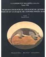 EXPEDICIÓN MALASPINA (1789-1794). TRABAJOS ZOOLÓGICOS, GEOLÓGICOS, QUÍMICOS, LA