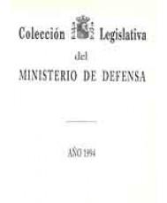 COLECCIÓN LEGISLATIVA DEL MINISTERIO DE DEFENSA. AÑO 1994