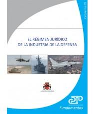 EL REGIMEN JURÍDICO DE LA INDUSTRIA DE LA DEFENSA