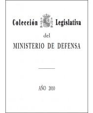COLECCIÓN LEGISLATIVA DEL MINISTERIO DE DEFENSA. AÑO 2010