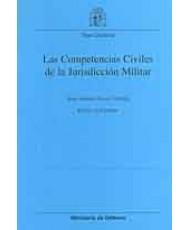 LAS COMPETENCIAS CIVILES DE LA JURISDICCIÓN MILITAR