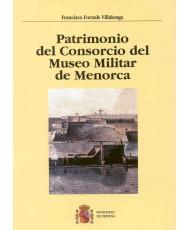 PATRIMONIO DEL CONSORCIO DEL MUSEO MILITAR DE MENORCA