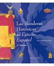 BANDERAS HISTÓRICAS DEL EJÉRCITO ESPAÑOL, LAS
