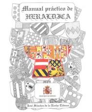 MANUAL PRÁCTICO DE HERÁLDICA (3ª Ed.)