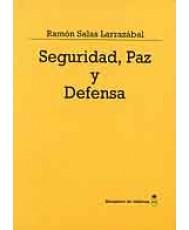 SEGURIDAD, PAZ Y DEFENSA