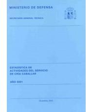 ESTADÍSTICA DE ACTIVIDADES DEL SERVICIO DE CRÍA CABALLAR 2001