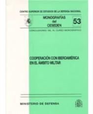 COOPERACIÓN CON IBEROAMÉRICA EN EL ÁMBITO MILITAR