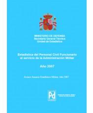 ESTADÍSTICA DEL PERSONAL CIVIL FUNCIONARIO AL SERVICIO DE LA ADMINISTRACIÓN MILITAR 2007