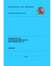 ESTADÍSTICA DE CENTROS DE FABRICACIÓN, MANTENIMIENTO E I+D 2007