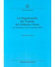 ORGANIZACIÓN DEL TRATADO DEL ATLÁNTICO NORTE: (DE WASHINGTON 1949 A ESTAMBUL 2004)