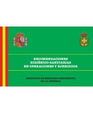 RECOMENDACIONES HIGIÉNICO-SANITARIAS EN OPERACIONES Y EJERCICIOS. 6ª EDICIÓN