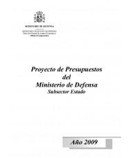 PROYECTO DE PRESUPUESTOS DEL MINISTERIO DE DEFENSA SUBSECTOR ESTADO. AÑO 2009