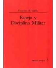 ESPEJO Y DISCIPLINA MILITAR