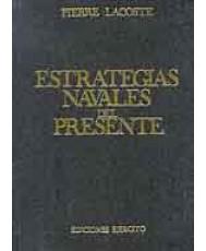 ESTRATEGIAS NAVALES DEL PRESENTE