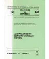 GRANDES MAESTROS DE LA ESTRATEGIA NUCLEAR Y ESPACIAL, LOS