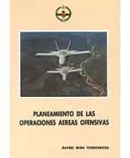 PLANEAMIENTO DE LAS OPERACIONES AÉREAS OFENSIVAS (2 Tomos)