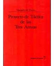 PROYECTO DE TÁCTICA DE LAS TRES ARMAS