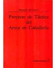 PROYECTO DE TÁCTICA DEL ARMA DE CABALLERÍA