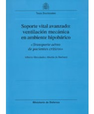 SOPORTE VITAL AVANZADO: VENTILACIÓN MECÁNICA EN AMBIENTE HIPOBÁRICO: TRANSPORTE AÉREO DE PACIENTES CRÍTICOS