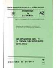 EXPECTATIVAS DE LA I+D DE DEFENSA EN EL NUEVO MARCO ESTRATÉGICO, LAS