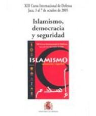 ISLAMISMO, DEMOCRACIA Y SEGURIDAD
