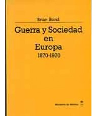 GUERRA Y SOCIEDAD EN EUROPA (1870-1970)