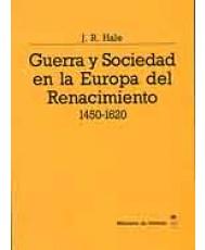 GUERRA Y SOCIEDAD EN LA EUROPA DEL RENACIMIENTO (1450-1620)