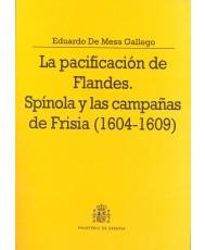 PACIFICACIÓN DE FLANDES: SPINOLA Y LAS CAMPAÑAS DE FRISIA (1604-1609), LA