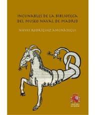 INCUNABLES DE LA BIBLIOTECA DEL MUSEO NAVAL DE MADRID