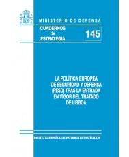 LA POLÍTICA EUROPEA DE SEGURIDAD Y DEFENSA (PESD) TRAS LA ENTRADA EN VIGOR DEL TRATADO DE LISBOA