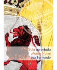Guía abreviada del Museo Naval de San Fernando. 2ª edición.