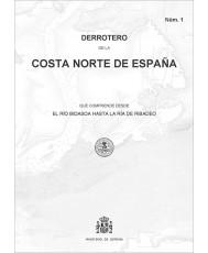 DERROTERO DE LA COSTA NORTE DE ESPAÑA DESDE EL RÍO BIDASOA HASTA LA RÍA DE RIBADEO. Núm. 1. 4ª EDICIÓN 2019