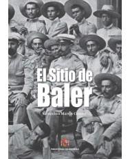 EL SITIO DE BALER. 6ª EDICIÓN