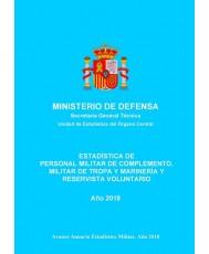 ESTADÍSTICA DE PERSONAL MILITAR DE COMPLEMENTO, MILITAR DE TROPA Y MARINERÍA Y RESERVISTA VOLUNTARIO 2018