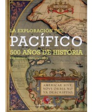 LA EXPLORACIÓN DEL PACÍFICO. 500 AÑOS DE HISTORIA