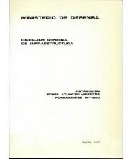 INSTRUCCIÓN SOBRE ACUARTELAMIENTOS PERMANENTES. M-1500