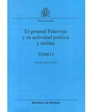EL GENERAL POLAVIEJA Y SU ACTIVIDAD POLÍTICA Y MILITAR