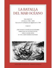LA BATALLA DEL MAR OCÉANO (Vol. IV, Tomo IV)