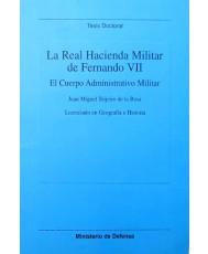 LA REAL HACIENDA MILITAR DE FERNANDO VII