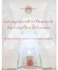 LA CONGREGACIÓN DEL ORATORIO DE SAN FELIPE NERI DE CÓRDOBA