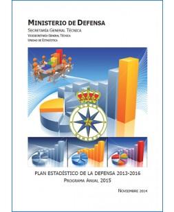 PLAN ESTADÍSTICO DE LA DEFENSA 2013-2016: PROGRAMA ANUAL 2015