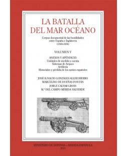 LA BATALLA DEL MAR OCÉANO (Vol. V)